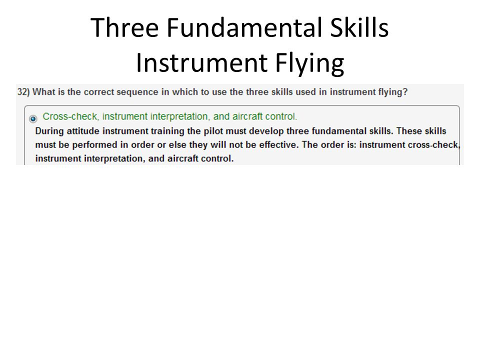 Three Fundamental Skills Instrument Flying