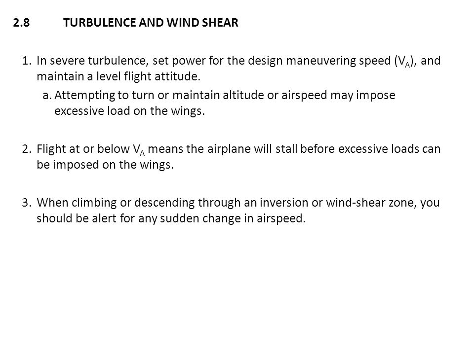 2.8 TURBULENCE AND WIND SHEAR