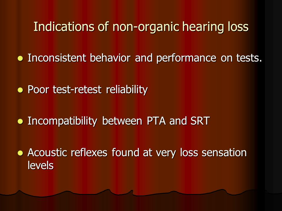 Indications of non-organic hearing loss