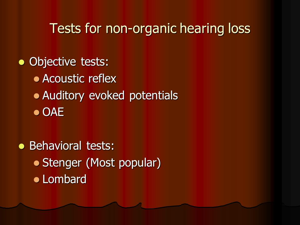 Tests for non-organic hearing loss