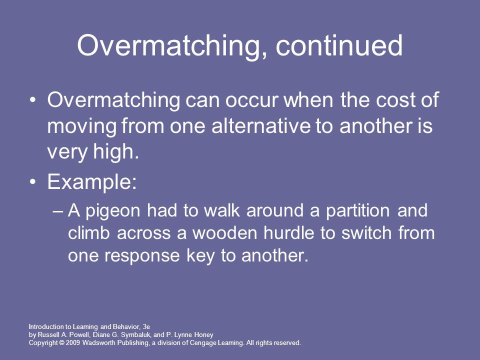 Overmatching, continued