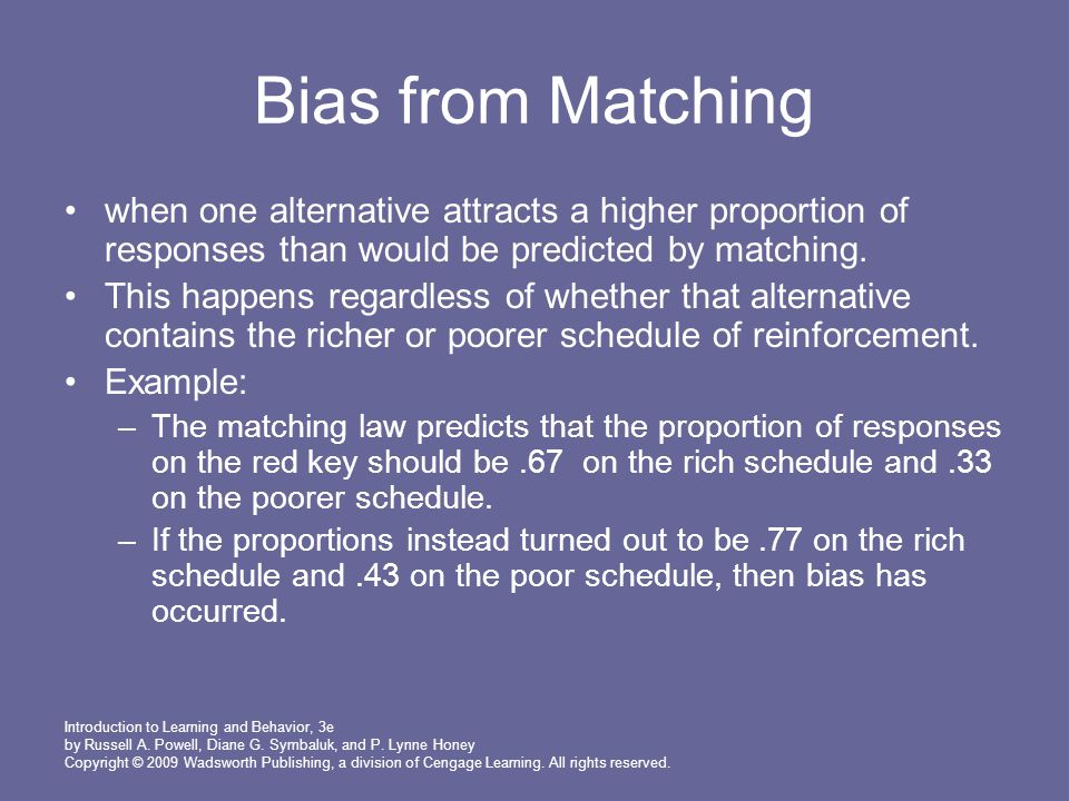 Bias from Matching when one alternative attracts a higher proportion of responses than would be predicted by matching.