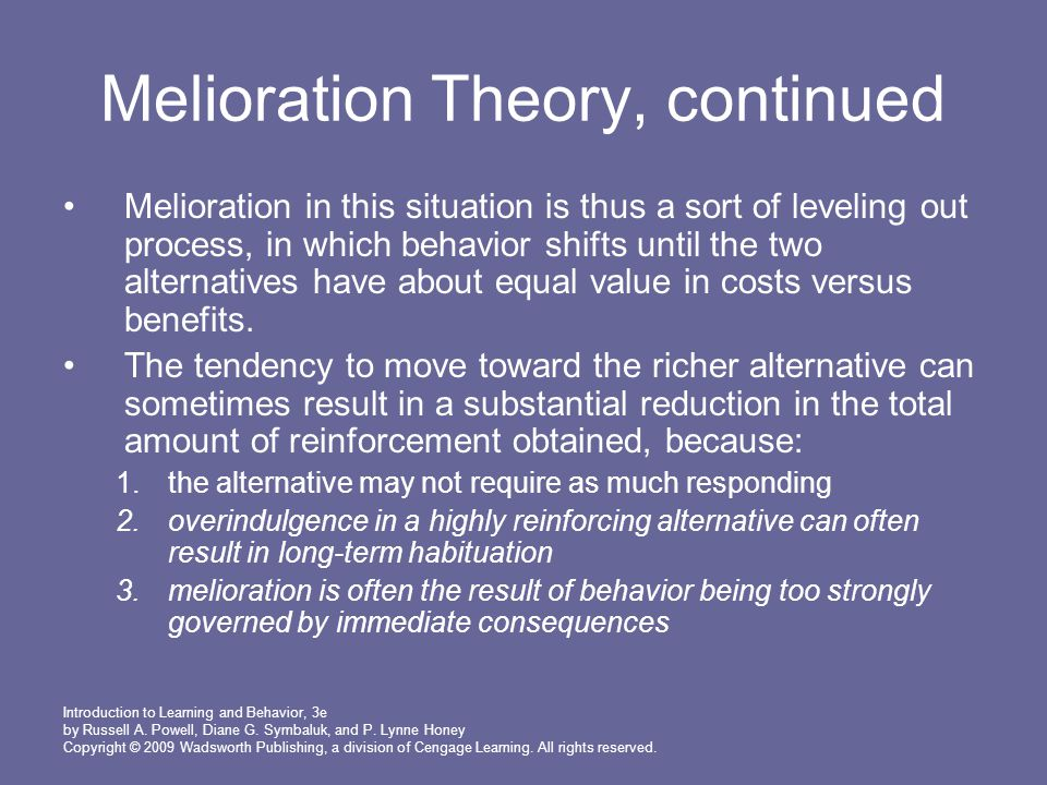 Melioration Theory, continued