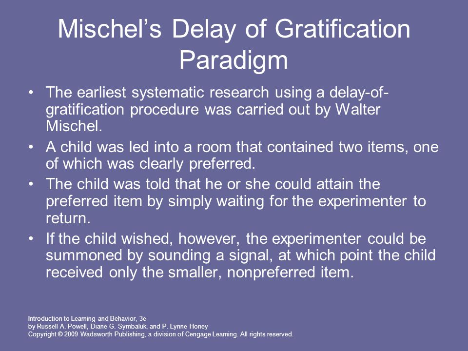 Mischel's Delay of Gratification Paradigm