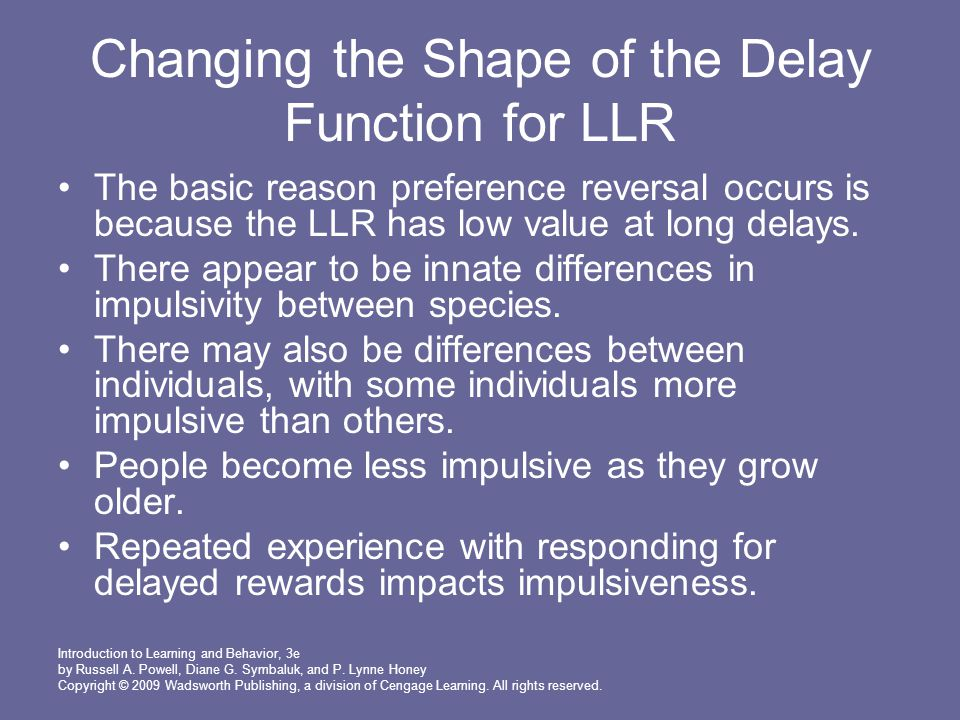 Changing the Shape of the Delay Function for LLR