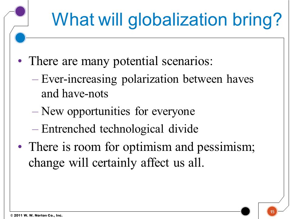 What will globalization bring