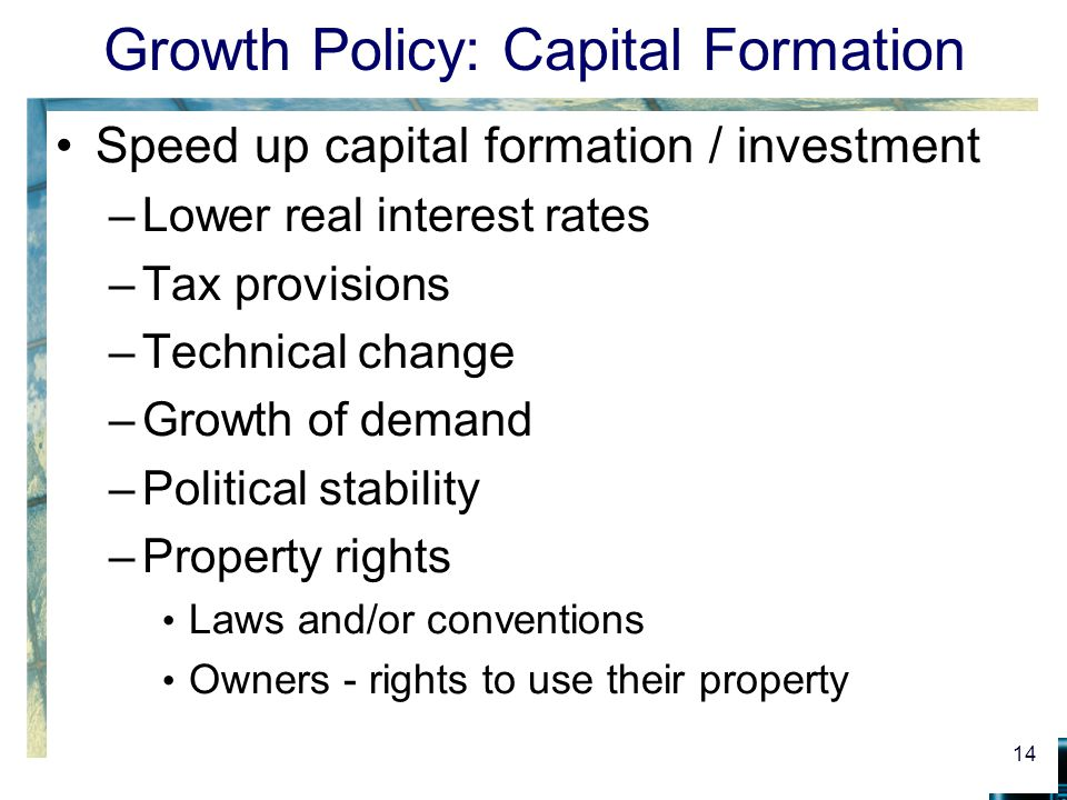 Growth Policy: Capital Formation