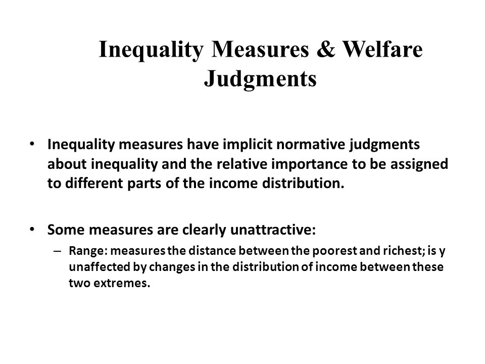 Inequality Measures & Welfare Judgments