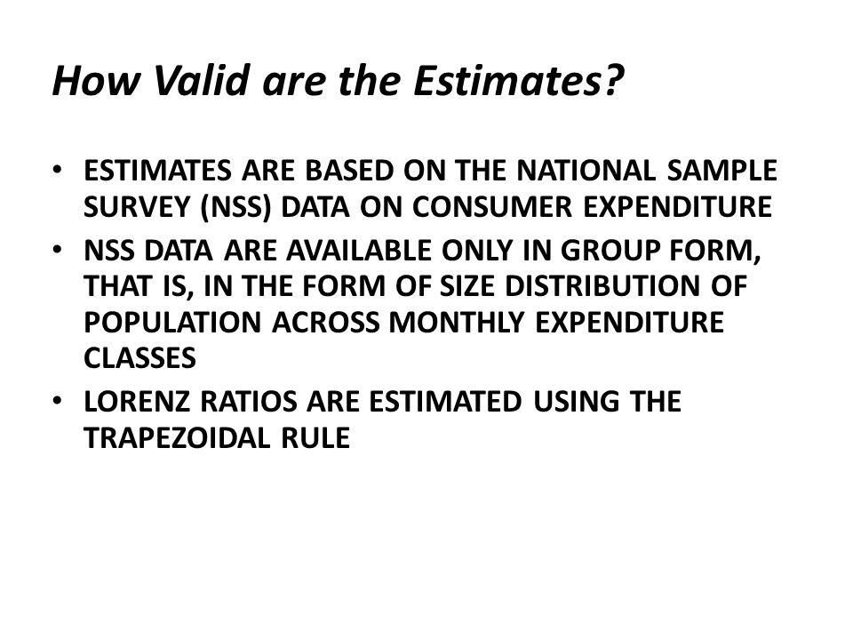 How Valid are the Estimates