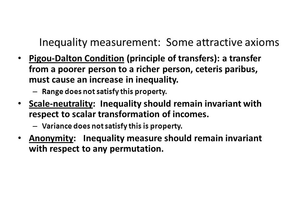 Inequality measurement: Some attractive axioms