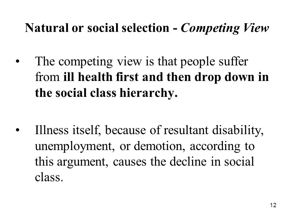 Natural or social selection - Competing View