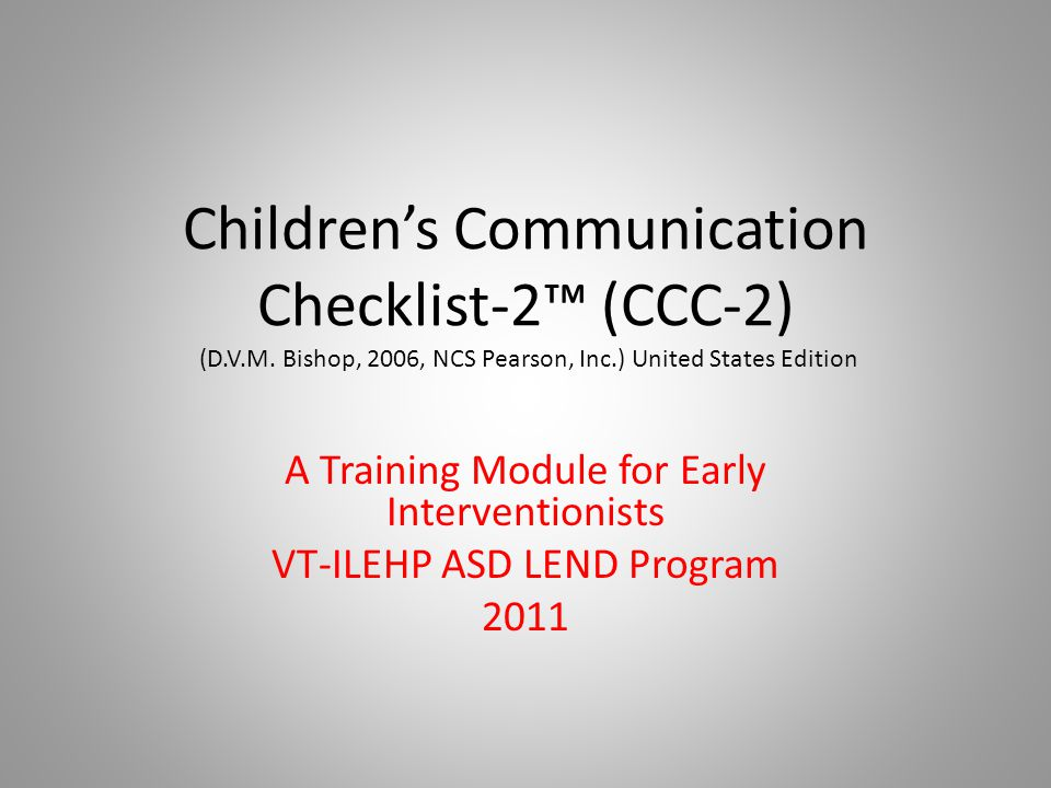 Children's Communication Checklist-2™ (CCC-2) (D. V. M