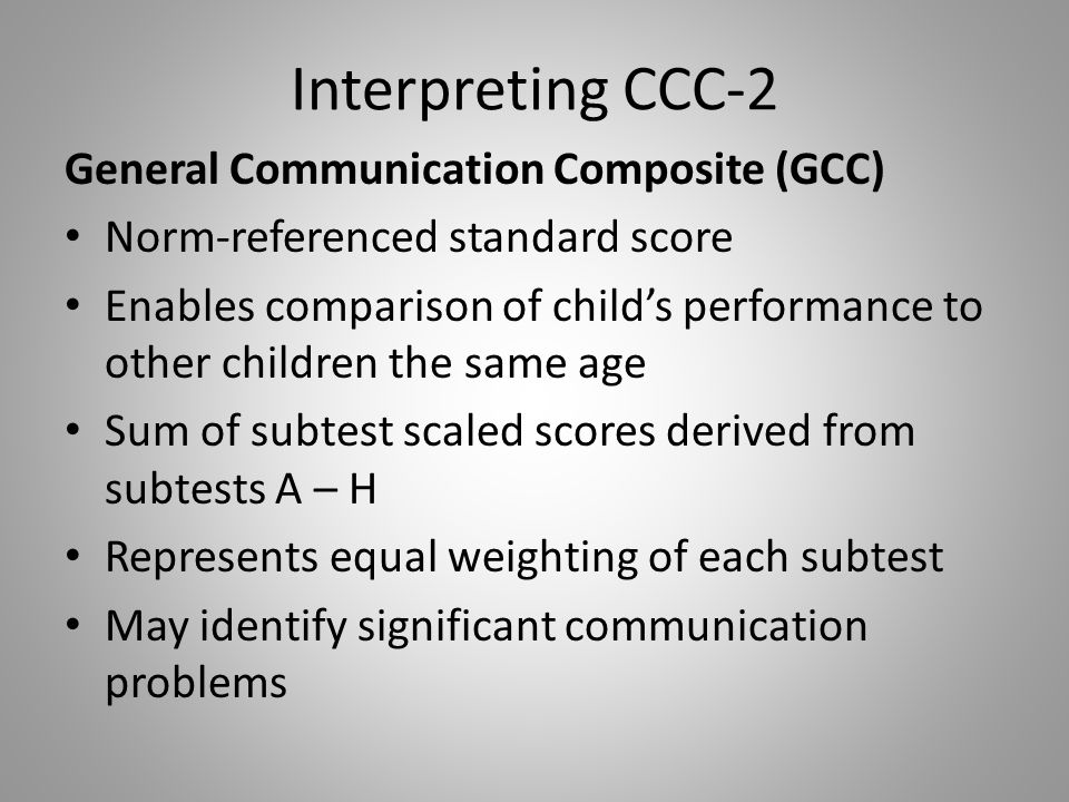 Interpreting CCC-2 General Communication Composite (GCC)
