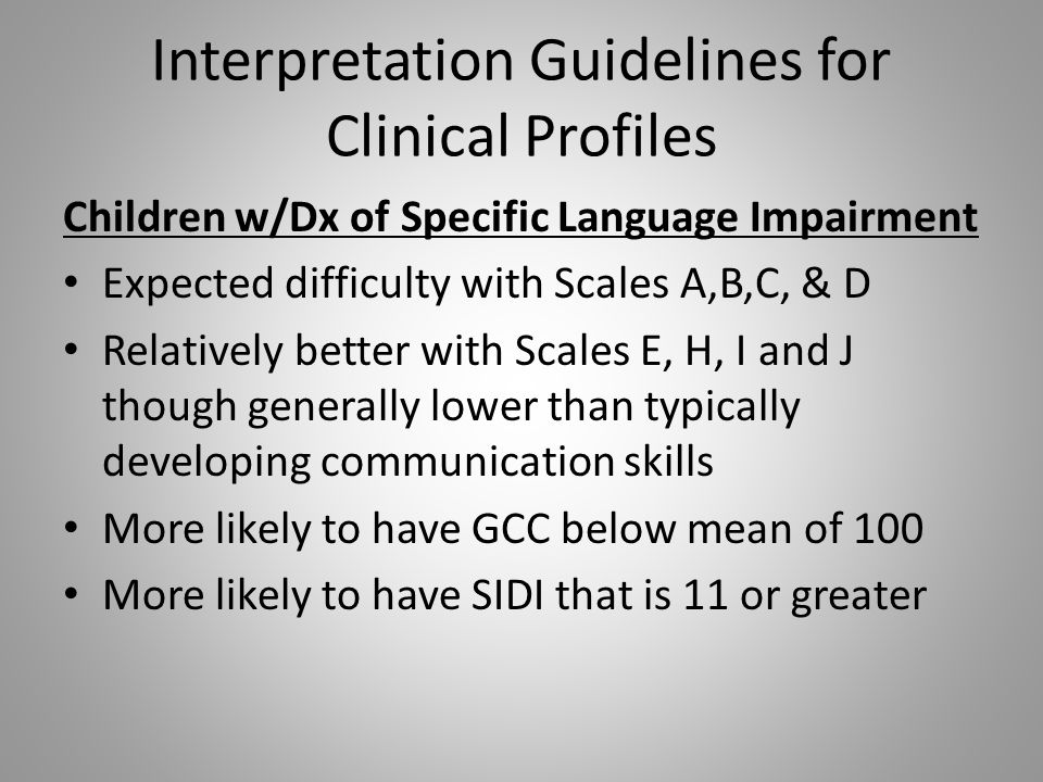 Interpretation Guidelines for Clinical Profiles