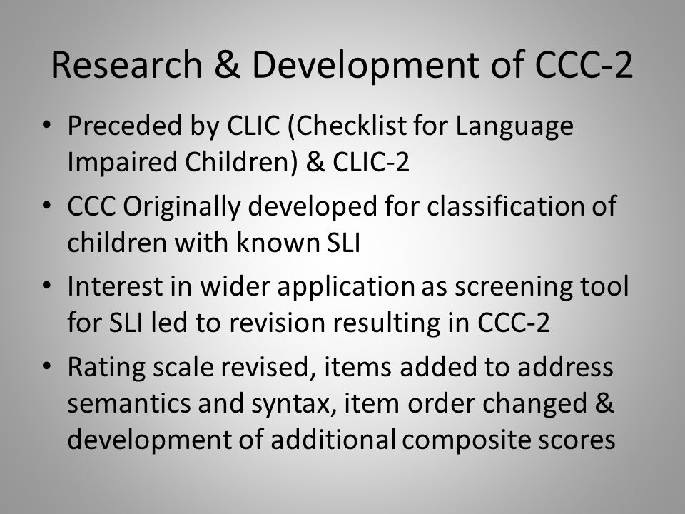 Research & Development of CCC-2