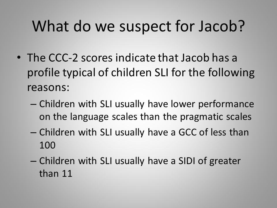 What do we suspect for Jacob