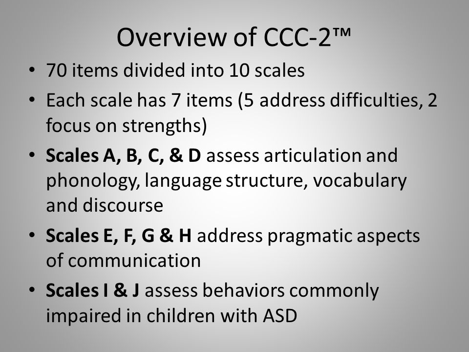 Overview of CCC-2™ 70 items divided into 10 scales