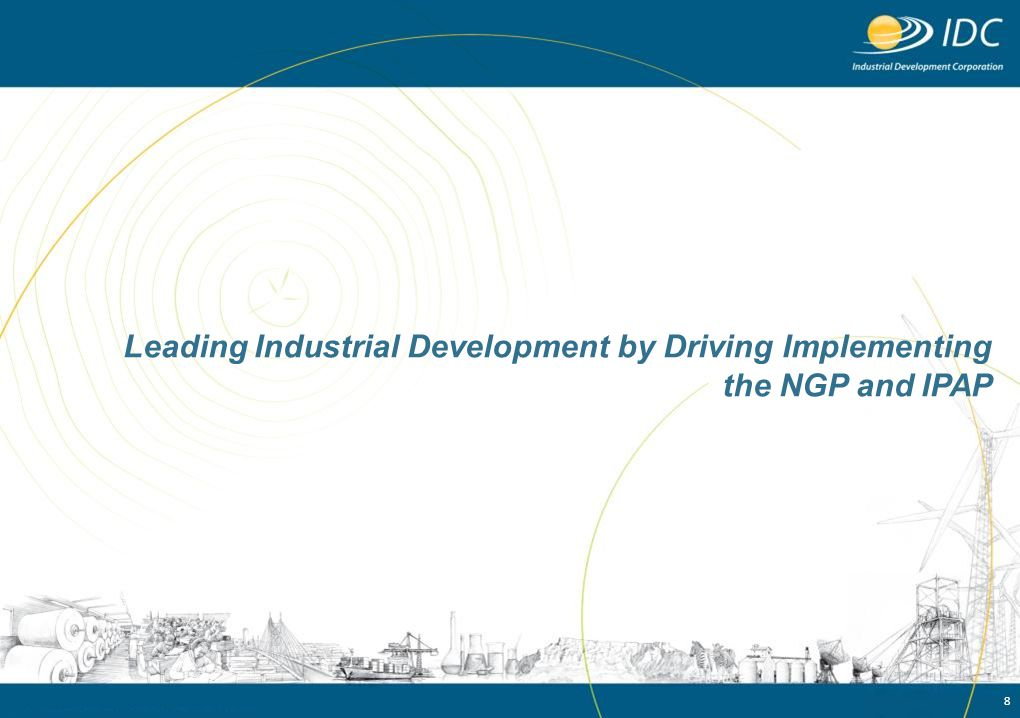 Leading Industrial Development by Driving Implementing the NGP and IPAP