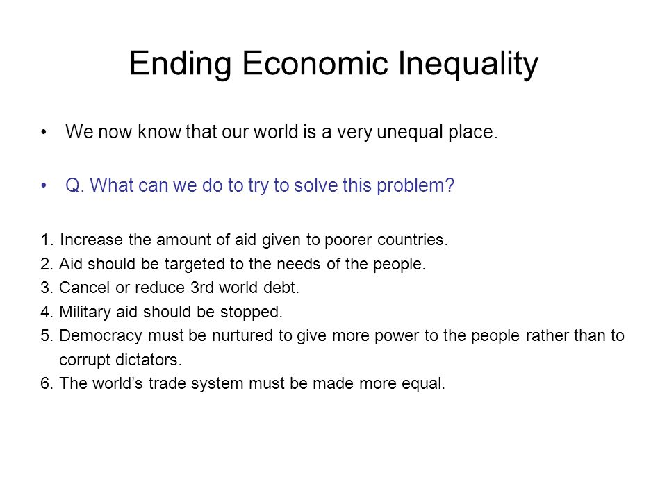 Ending Economic Inequality