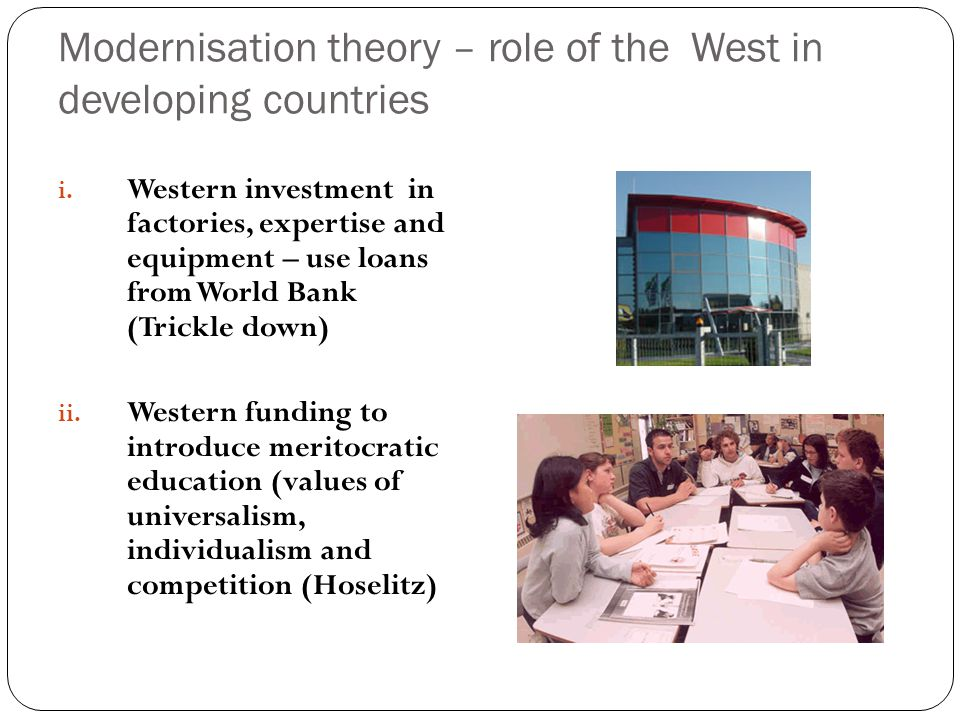 Modernisation theory – role of the West in developing countries