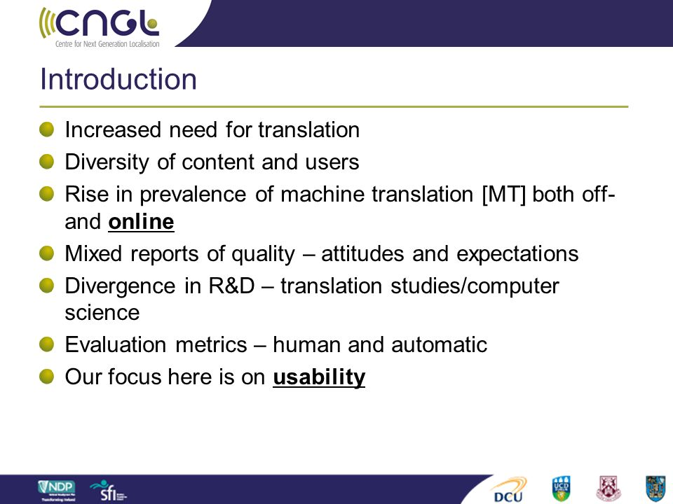Introduction Increased need for translation