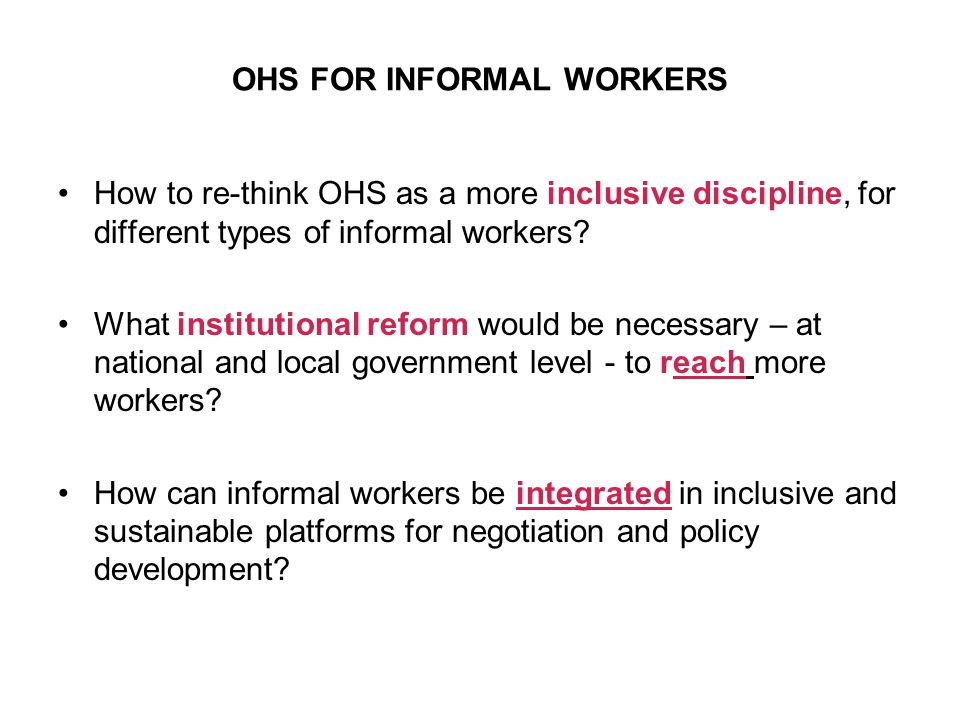 OHS FOR INFORMAL WORKERS