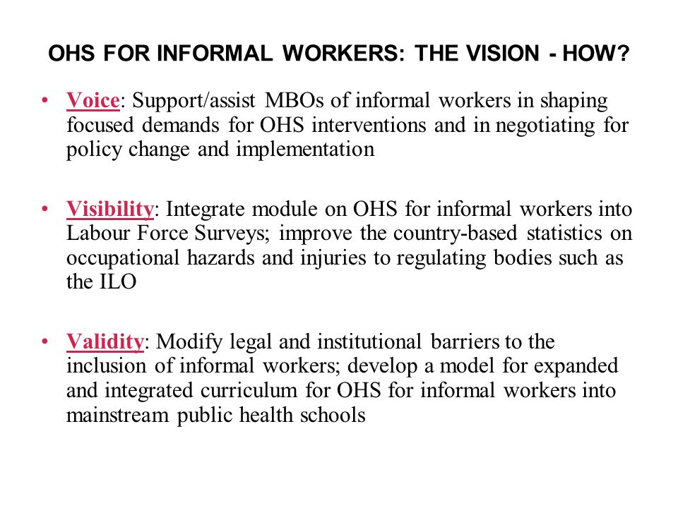 OHS FOR INFORMAL WORKERS: THE VISION - HOW