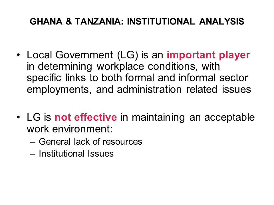 GHANA & TANZANIA: INSTITUTIONAL ANALYSIS