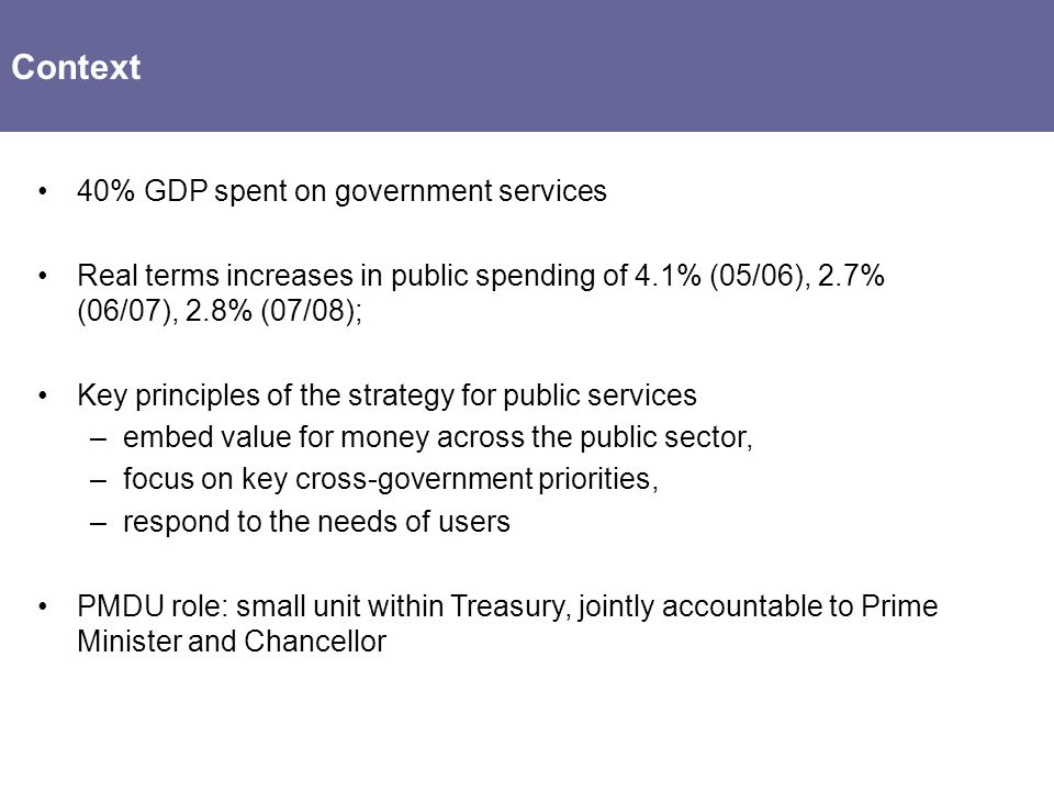 Context 40% GDP spent on government services