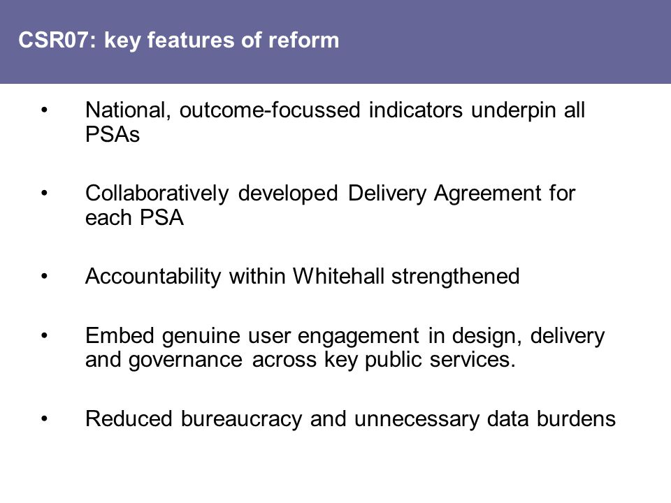 CSR07: key features of reform