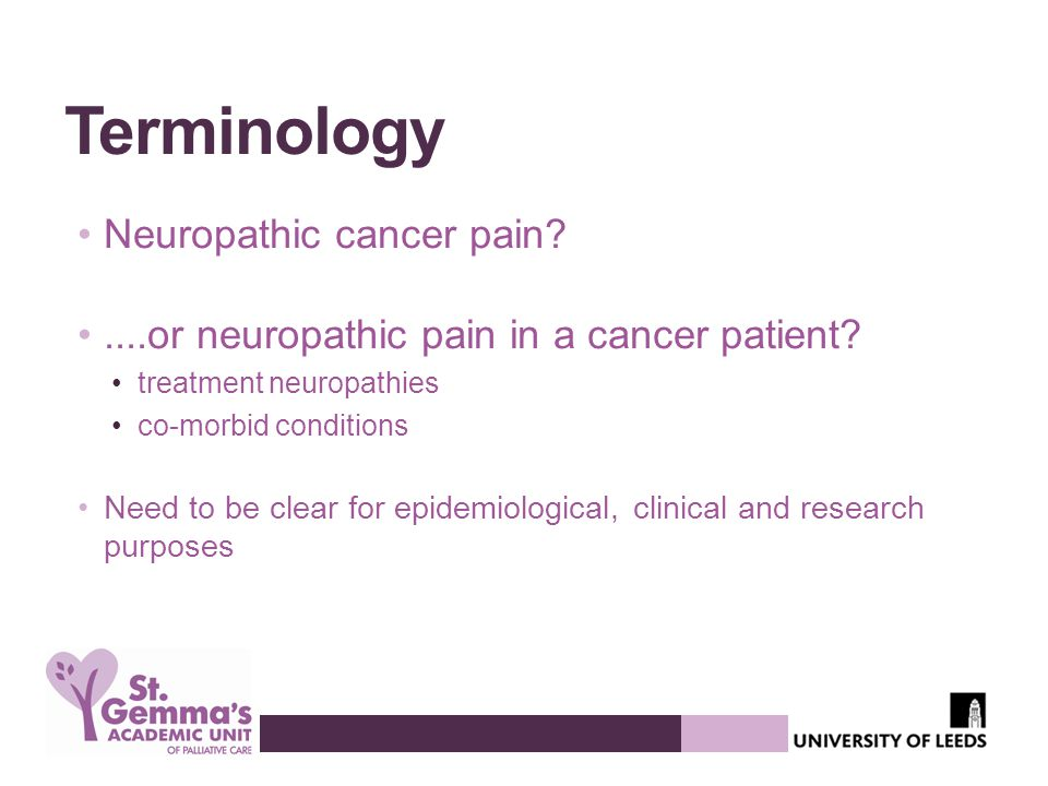 Terminology Neuropathic cancer pain