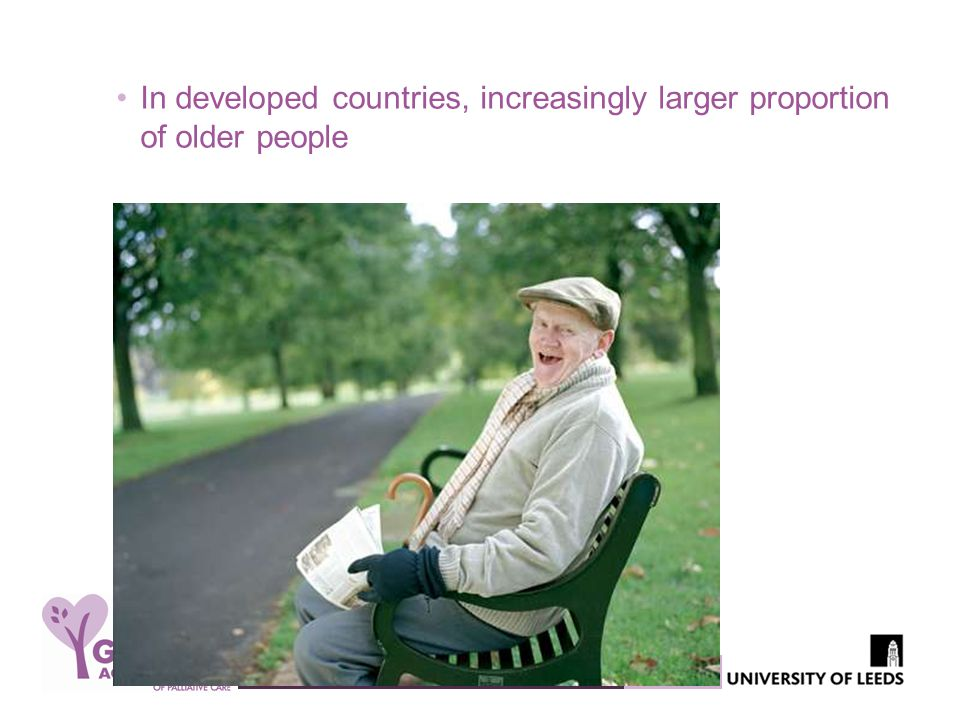 In developed countries, increasingly larger proportion of older people