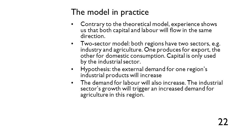 Graphically Capital Region where demand for exported goods increased Poor region Labour 23