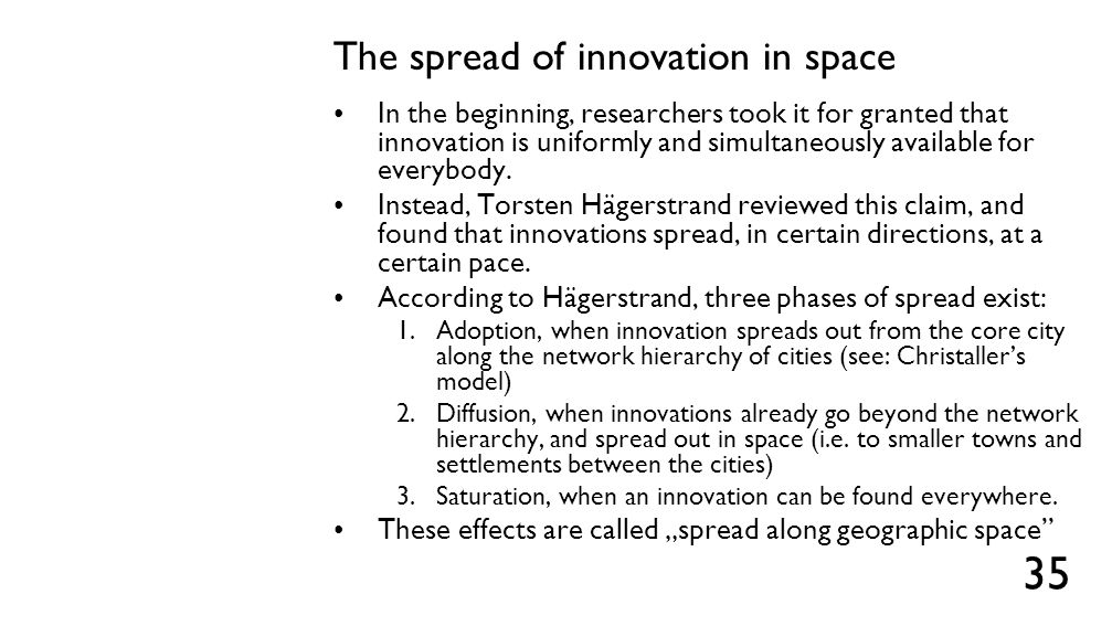 The spread of innovation in space