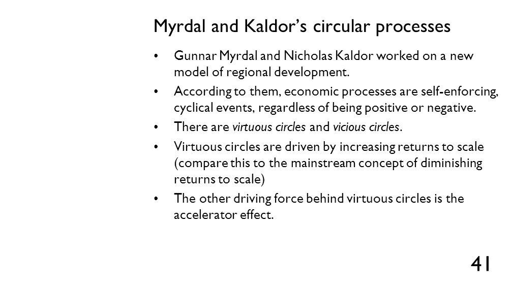 Myrdal and Kaldor's circular processes