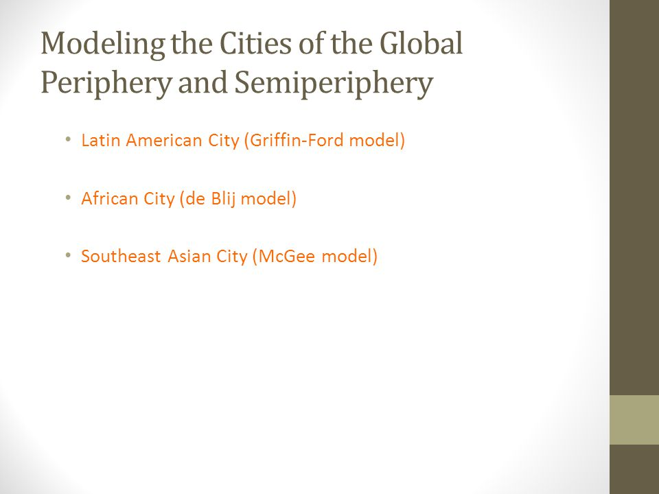 Modeling the Cities of the Global Periphery and Semiperiphery