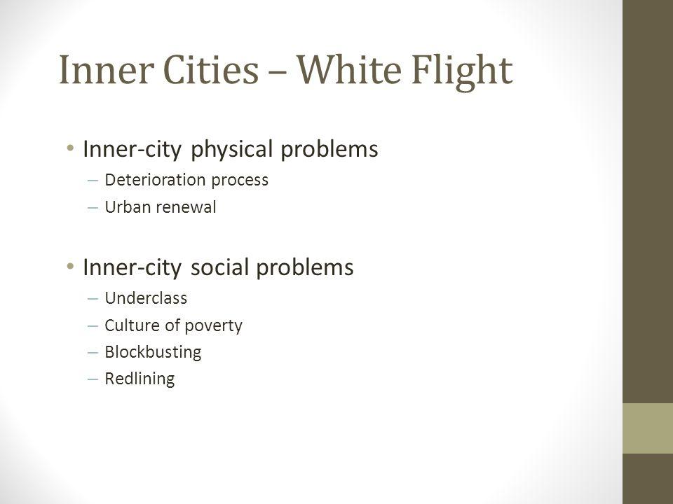 Inner Cities – White Flight