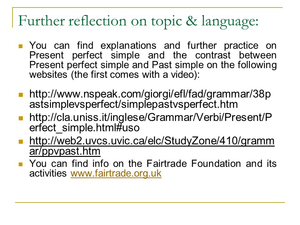 Further reflection on topic & language: