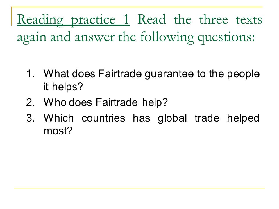 Reading practice 1 Read the three texts again and answer the following questions:
