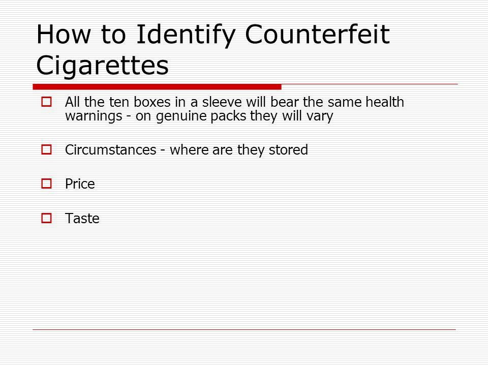 How to Identify Counterfeit Cigarettes