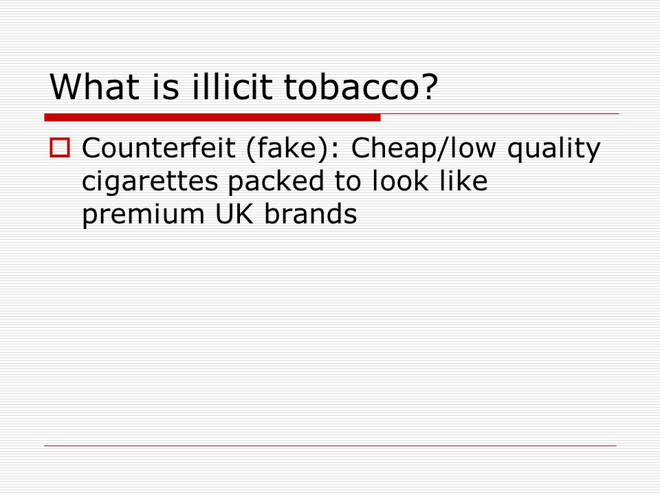 What is illicit tobacco