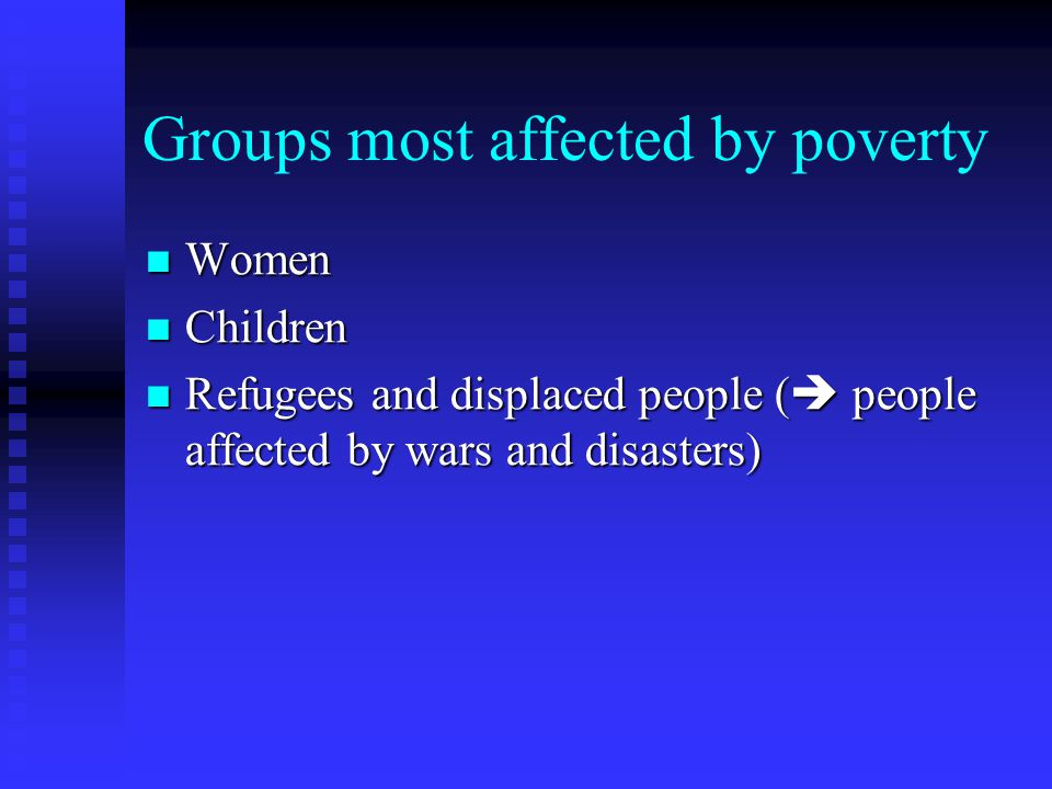 Groups most affected by poverty