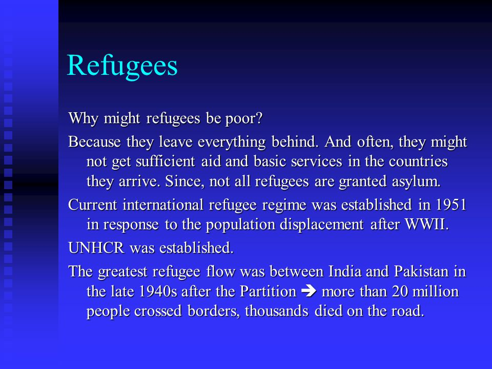 Refugees Why might refugees be poor