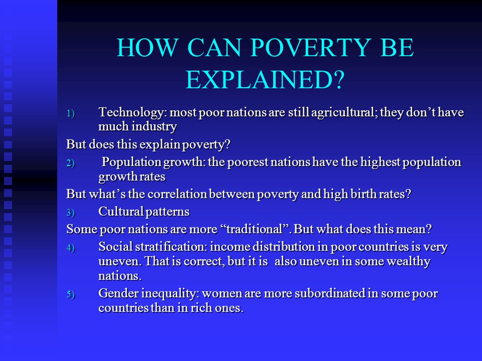 HOW CAN POVERTY BE EXPLAINED