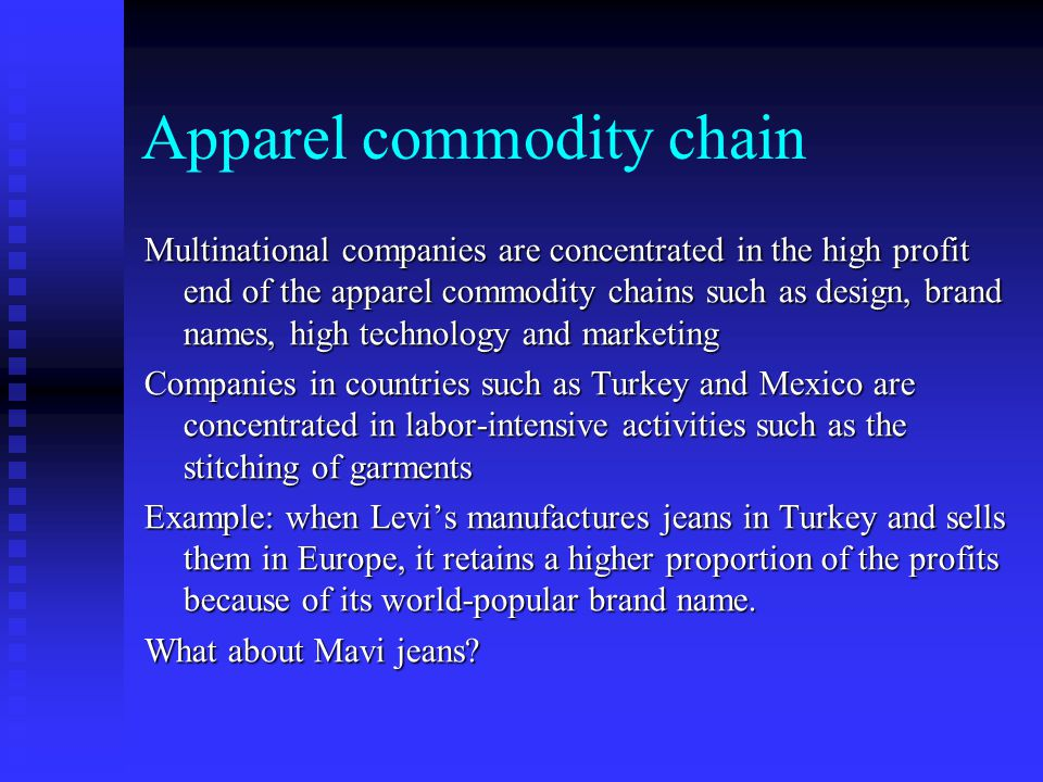Apparel commodity chain