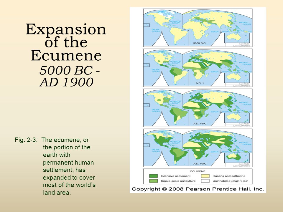 Expansion of the Ecumene 5000 BC - AD 1900