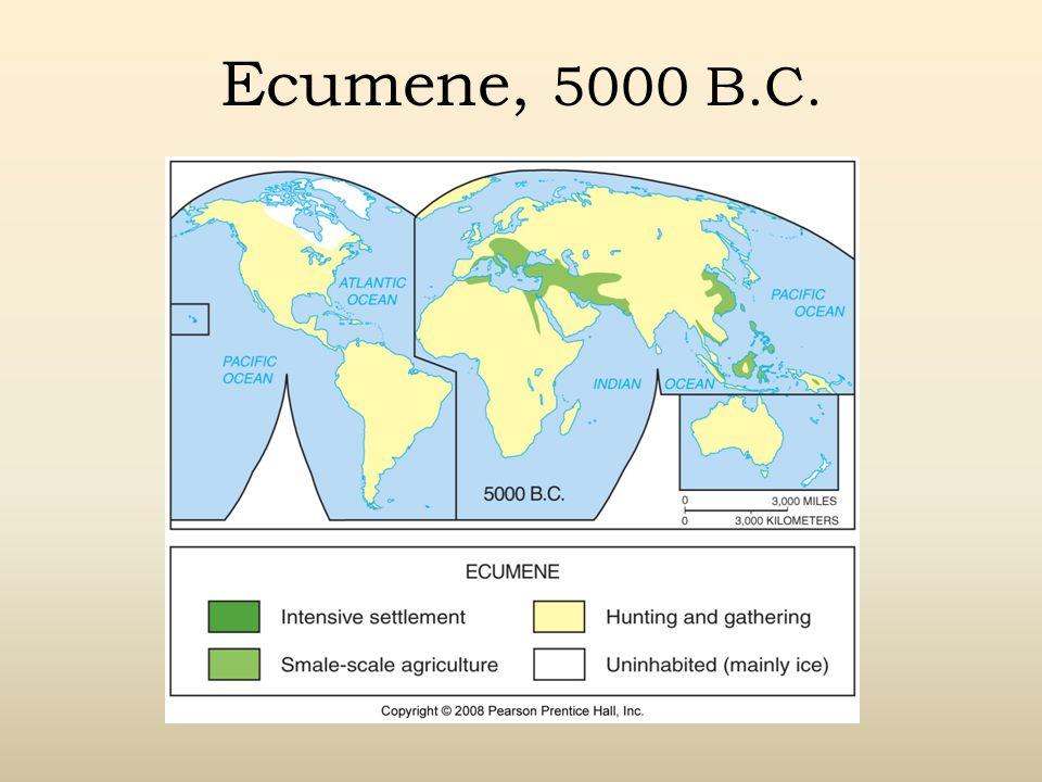 Ecumene, 5000 B.C.