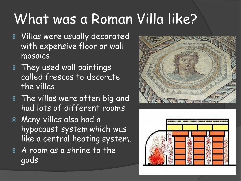 What was a Roman Villa like