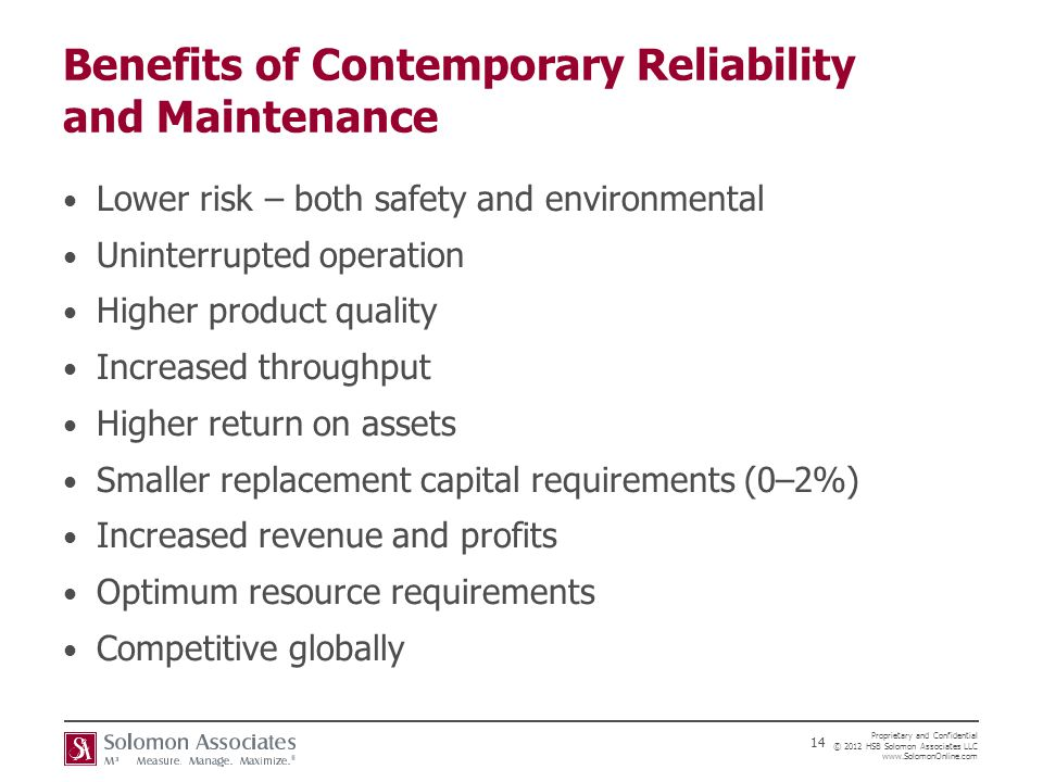 Benefits of Contemporary Reliability and Maintenance