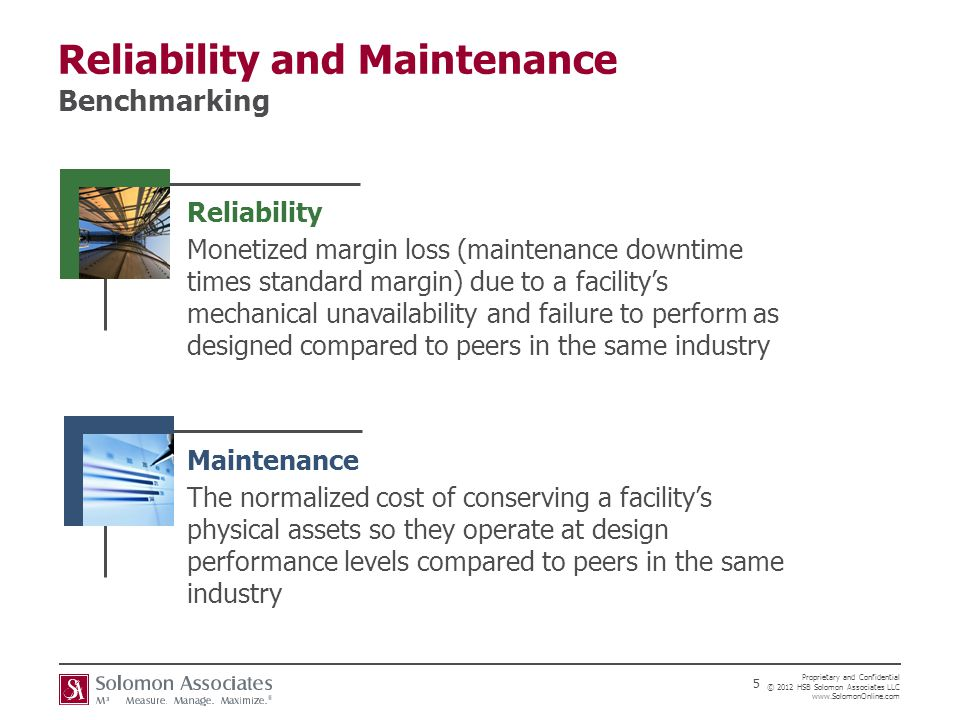 Reliability and Maintenance Benchmarking